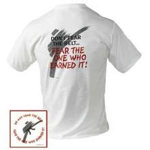 Century® Fear The Belt T-shirt