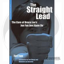 AWMA® Book: The Straight Lead - The Core of Bruce Lee's Jun Fan Jeet Kune Do