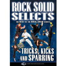 Century® Rock Solid Selects: Tricks, Kicks and Sparring DVD