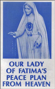 Our Lady of Fatima's Peace Plan - English