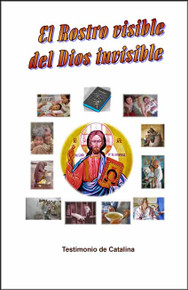 El Rostro Visible Del Dios Invisible - Spanish
