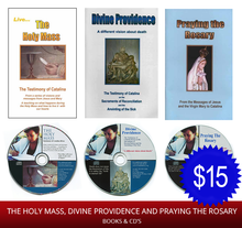 3 - CD's PLUS THE THREE BOOKS - COMBO - Holy Mass, Divine Providence & Praying the Rosary - English