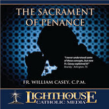 CD - The Sacrament of Penance - Fr. Bill Casey, C.R.M.