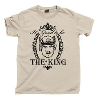 It's Good To Be The King T Shirt History Of The World Part 1 Mel Brooks Tan Tee