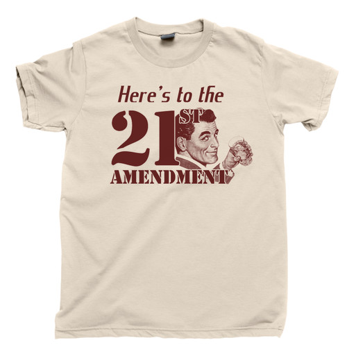 21st Amendment Prohibition Drinking T Shirt Moonshine Tan Tee