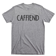 Caffeine Lover T Shirt Caffeinated Coffee Lover Shot Of Espresso Caffiend Sport Gray Tee