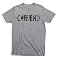 Caffeine Lover T Shirt Caffeinated Coffee Lover Shot Of Espresso Caffiend Sport Gray Tee