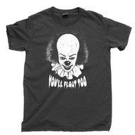 Pennywise T Shirt You'll Float Too Dancing Clown The Losers' Club Stephen King It Movie Black Tee