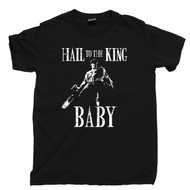 Army Of Darkness T Shirt Hail To The King Baby Evil Dead Black Tee