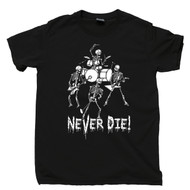 Skeleton Heavy Metal Band Black T Shirt Rock N Roll Forever Never Die Tee