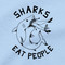 Sharks Eat People T Shirt Shark Week Tee Shirt Shark Attack Ocean Sea Blue Tee
