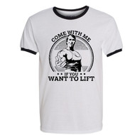 Come With Me If You Want To Lift Ringer T Shirt Arnold Schwarzenegger Pumping Iron Bodybuilding Muscle Gym Workout Tee