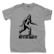 Bigfoot T Shirt What're You Looking At Sasquatch Monkey Ape Man Yeti Cryptids Cryptozoology Gray Tee