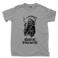 Grim Reaper T Shirt Smoke Em If You Got Em Cigarette Smoking Death Funny Humorous Gray Tee