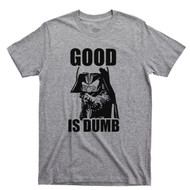 Dark Helmet Good Is Dumb T Shirt Spaceballs Mel Brooks Light Gray Tee