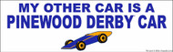 My other Car is a Pinewood Derby Car Bumper Sticker - Blue - (SP5287)