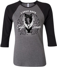 I Only Date Eagle Scouts Juniors 3/4 Sleeve T-shirt