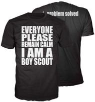 Remain Calm I am a Boy Scout T-shirt