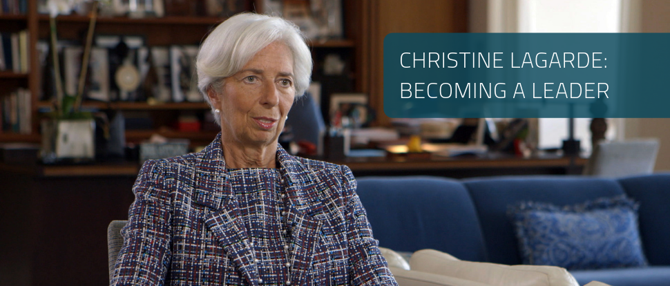 Christine Lagarde: Becoming a Leader
