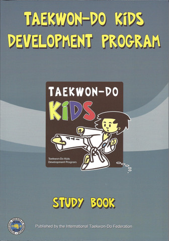 Taekwon-Do Kids Development Program - Study Book