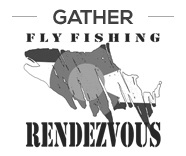Fly Fishing Rendezvous