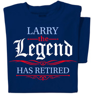 The Legend has Retired | Personalized T-shirt