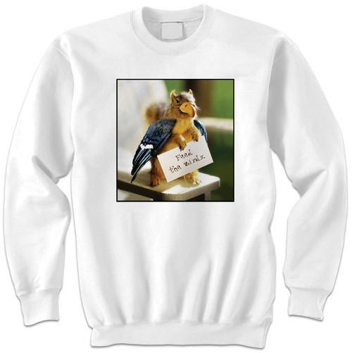 Feed the Birds Sweatshirt   Funny Squirrel Sweatshirt