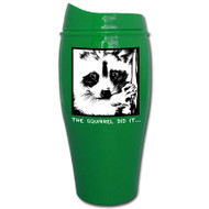The squirrel did it... Tumbler | Travel Mug