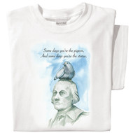 Some days you're the Pigeon, and some days you're the Statue T-shirt