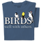 Birds well with others t-shirt