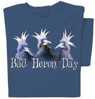Bad Heron Day T-shirt | Funny Bird Tee