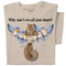 Why can't we all just share?   Squirrel and Bluebirds T-shirt