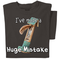 I've made a Huge Mistake Squirrel T-shirt | Funny Squirrel Tee