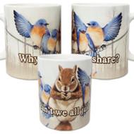 Why can't we all just share? Mug | Funny Squirrel Mug