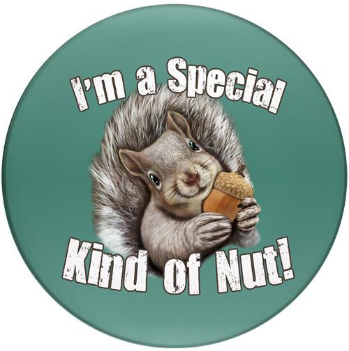 I'm a special kind of nut! Sandstone Ceramic Coaster | Special Nut Coaster