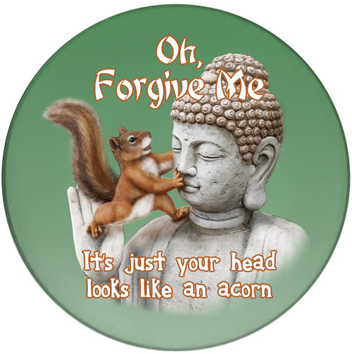Oh Forgive Me Squirrel Ceramic Coaster | Buddha Squirrel | Front
