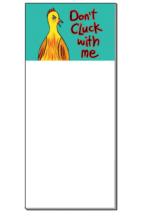 Chicken Notepad | Don't Cluck with Me | 50 sheets | Made in the USA
