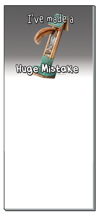 I've Made A Huge Mistake | Funny Squirrel Notepad | Magnetic | 50 sheets