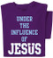 Under the Influence of Jesus T-shirt