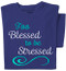 Too Blessed to be Stressed T-shirt | Cobalt Blue Tee