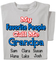 My Favorite People Call Me Grandpa | Personalized Tee