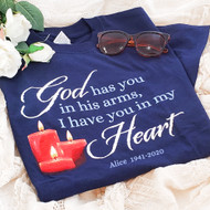 God has you in his arms, I have you in my Heart | Personalized Memorial T-shirt