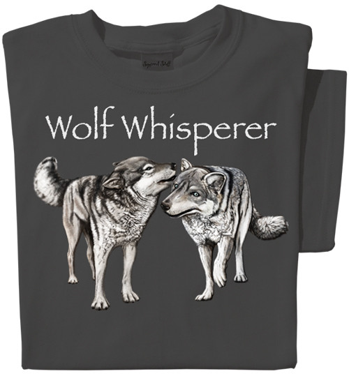 Wolf Whisperer T-shirt | Funny Wolf Tee