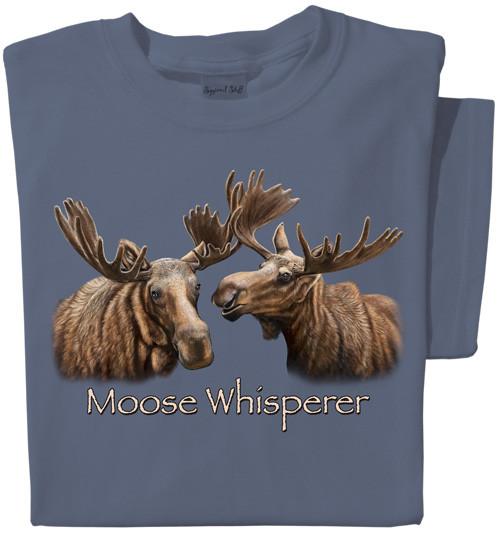 Moose Whisperer T-shirt | Cool Moose Tee