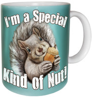 I'm a Special Kind of Nut Mug | Funny Squirrel Mug
