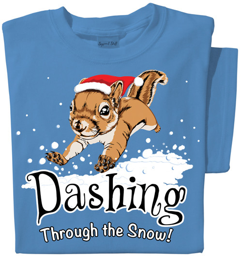 Dashing through the Snow T-shirt