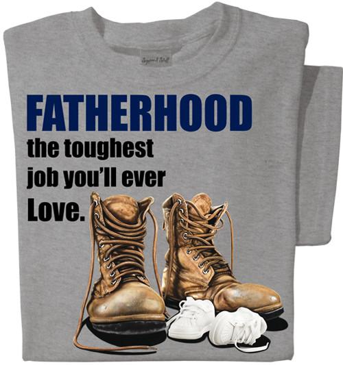 Fatherhood the toughest job you'll ever love T-shirt | Best Dad Shirt