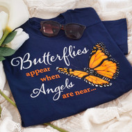 Butterflies appear when Angels are Near T-shirt |  Inspirational Butterfly Tee