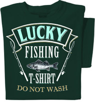 Lucky Fishing T-shirt: Do Not Wash