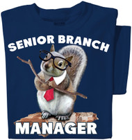 Squirrel Branch Manager T-shirt